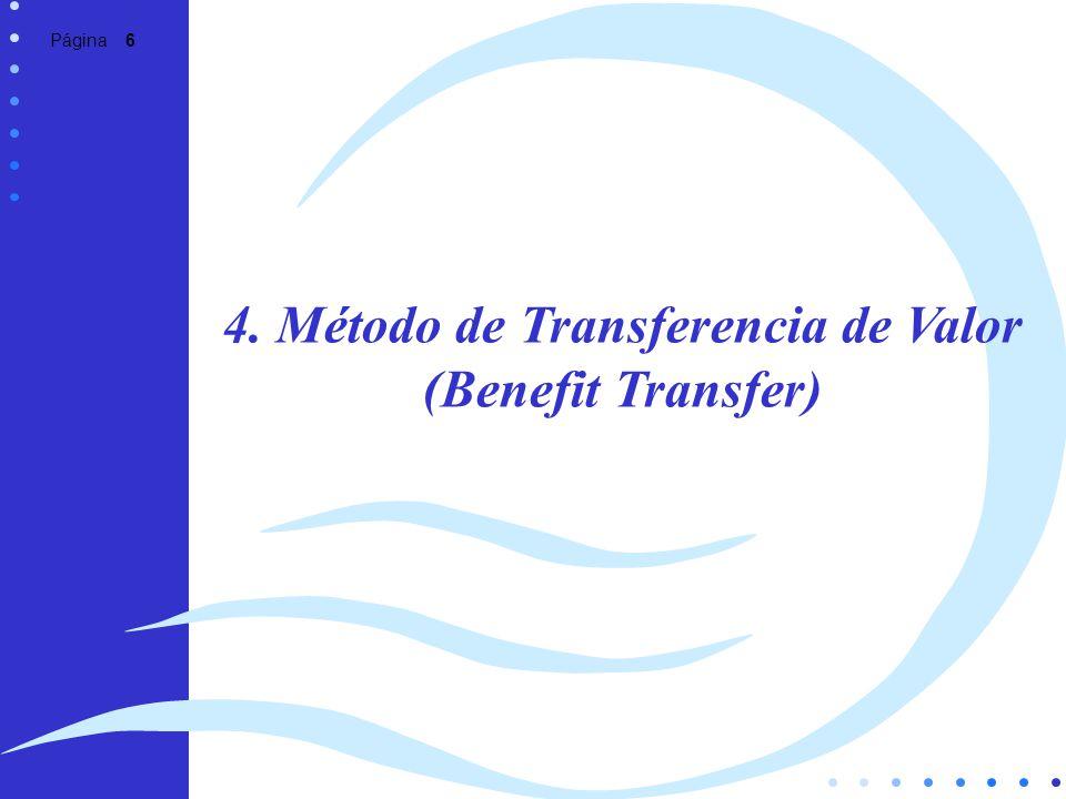 4. Método de Transferencia de Valor (Benefit Transfer)