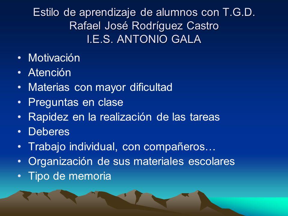 Estilo de aprendizaje de alumnos con T. G. D