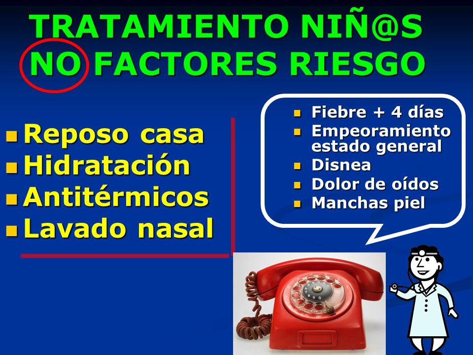 TRATAMIENTO NIÑ@S NO FACTORES RIESGO