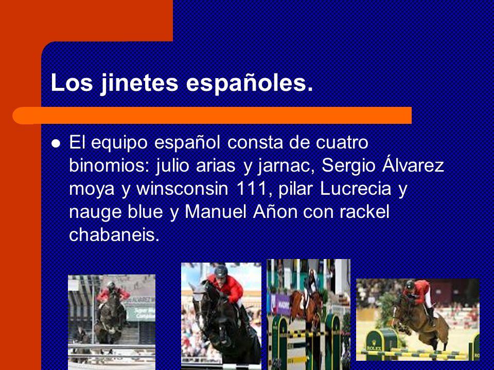 Los jinetes españoles.