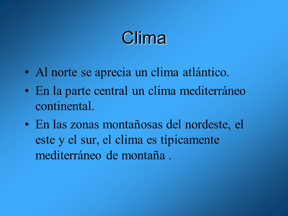 Clima Al norte se aprecia un clima atlántico.