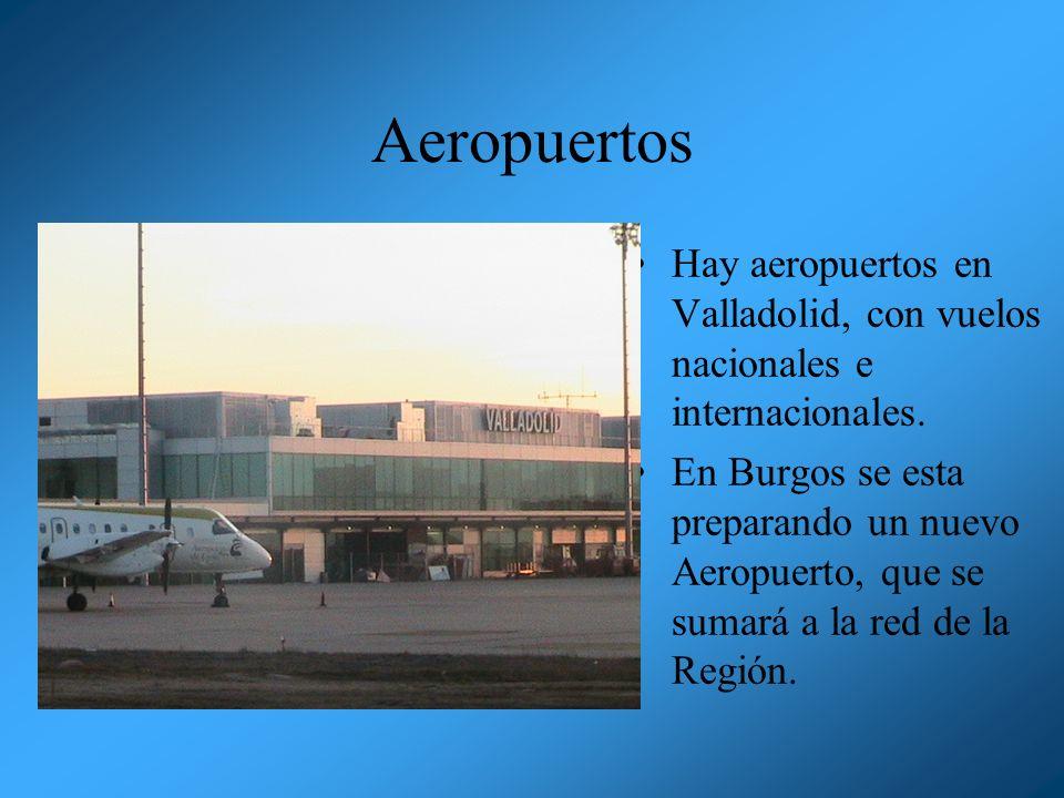 Aeropuertos Hay aeropuertos en Valladolid, con vuelos nacionales e internacionales.