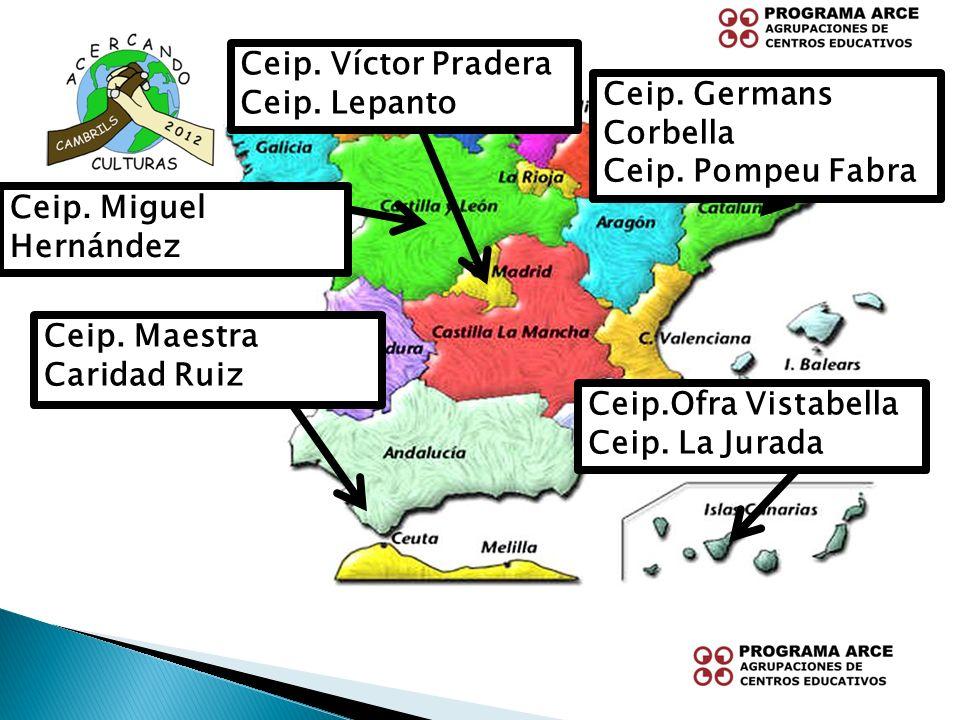 Ceip. Víctor Pradera Ceip. Lepanto. Ceip. Germans Corbella. Ceip. Pompeu Fabra. Ceip. Miguel Hernández.