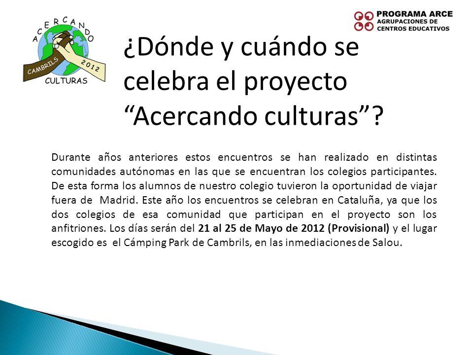 ¿Dónde y cuándo se celebra el proyecto Acercando culturas