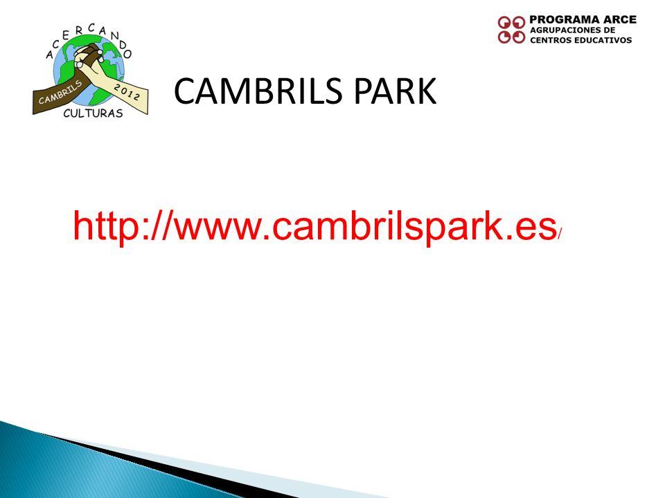 CAMBRILS PARK http://www.cambrilspark.es/