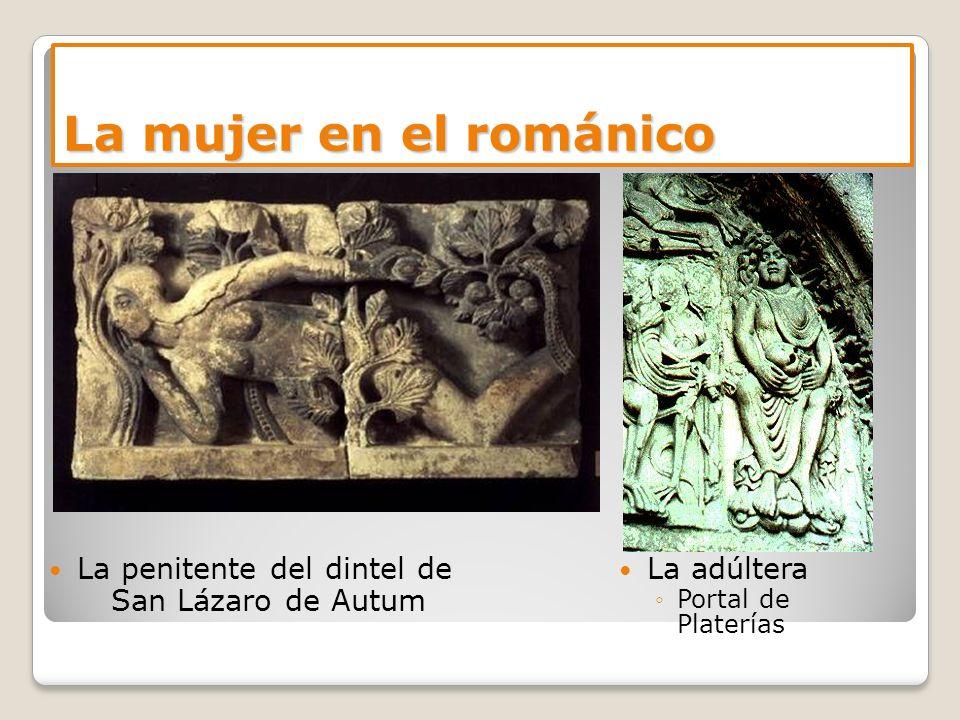 La mujer en el románico La penitente del dintel de San Lázaro de Autum