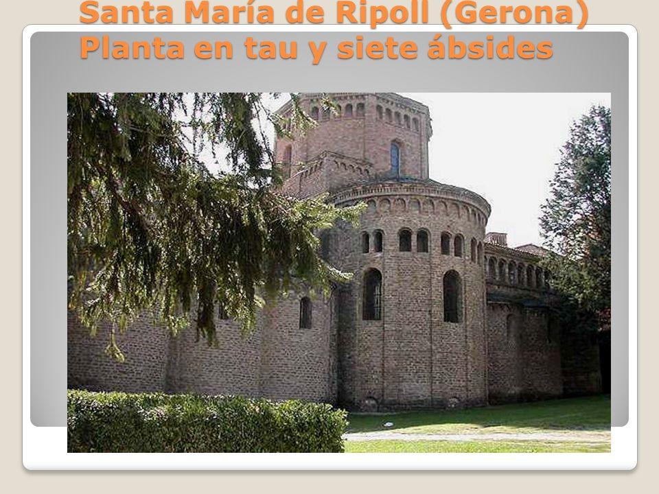 Santa María de Ripoll (Gerona) Planta en tau y siete ábsides