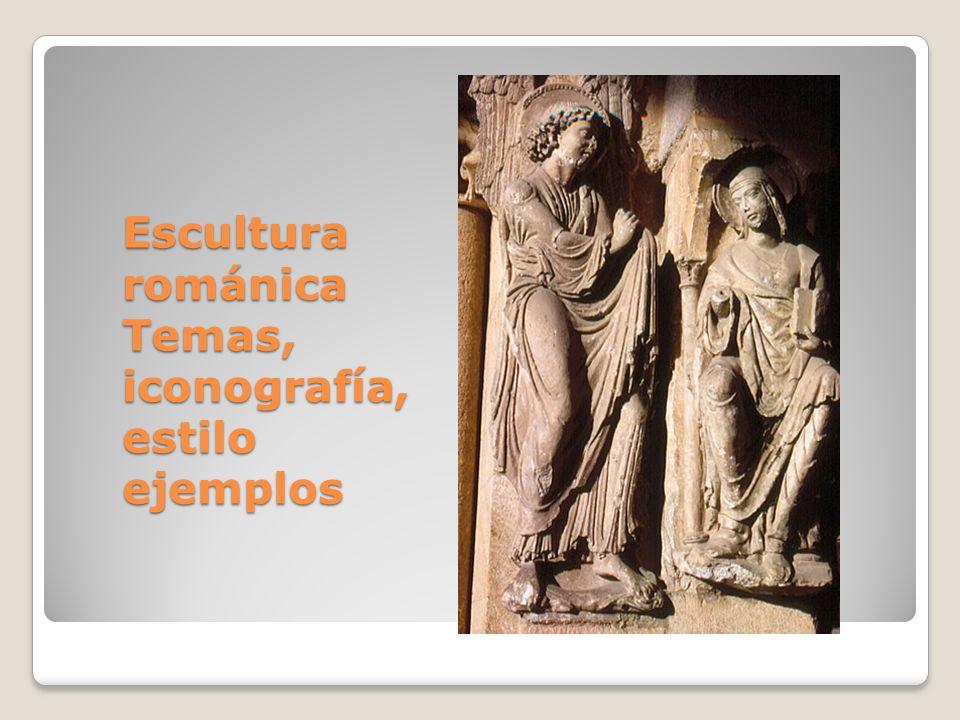 Escultura románica Temas, iconografía, estilo ejemplos