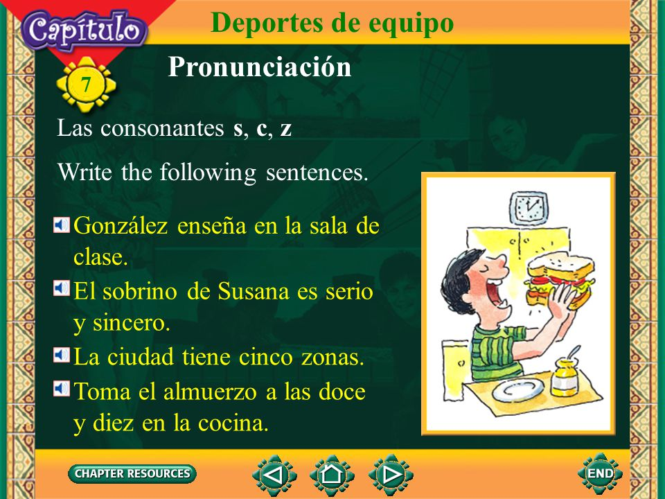 Deportes de equipo Pronunciación Las consonantes s, c, z