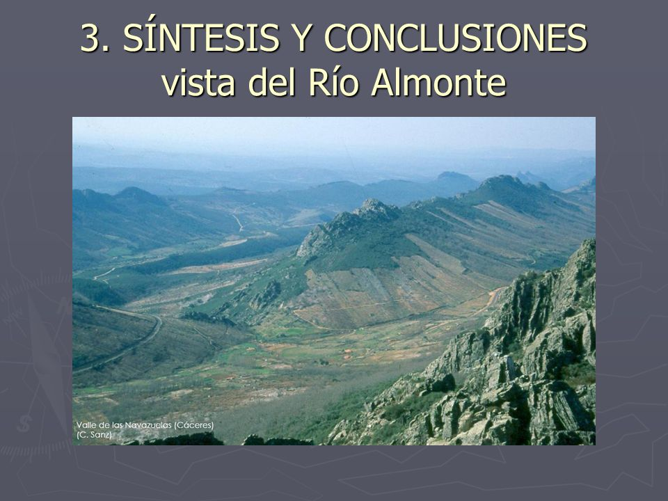 3. SÍNTESIS Y CONCLUSIONES vista del Río Almonte