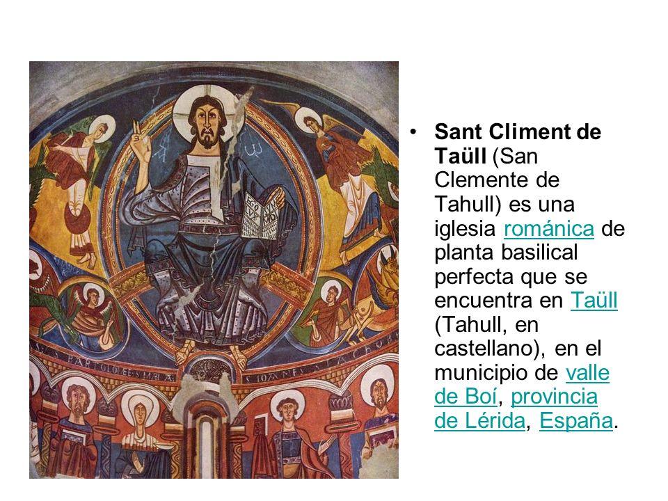 Sant Climent de Taüll (San Clemente de Tahull) es una iglesia románica de planta basilical perfecta que se encuentra en Taüll (Tahull, en castellano), en el municipio de valle de Boí, provincia de Lérida, España.