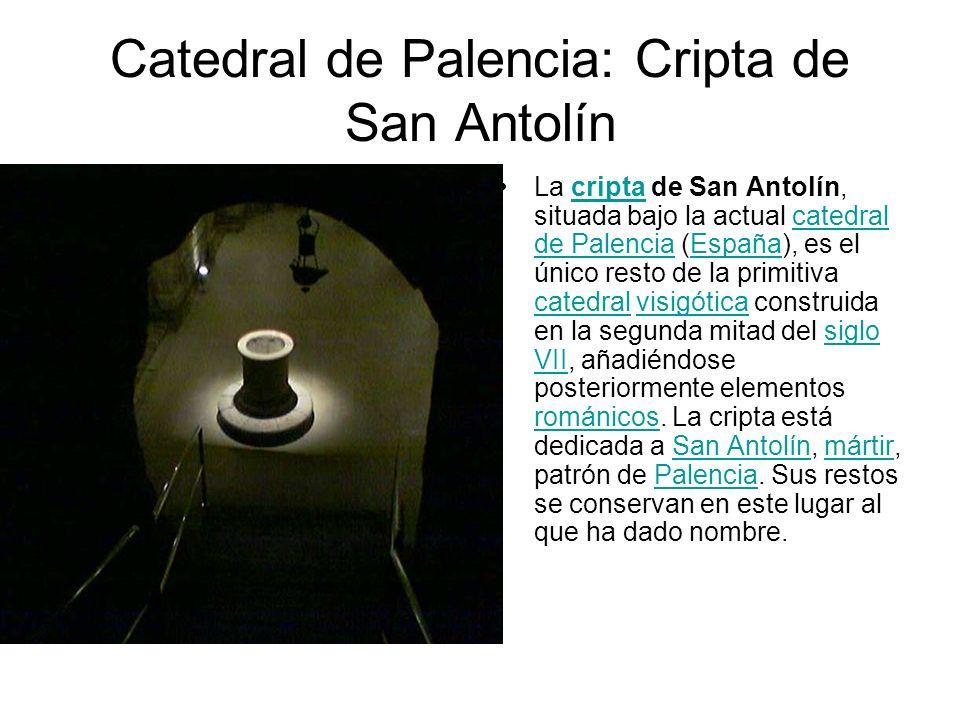 Catedral de Palencia: Cripta de San Antolín