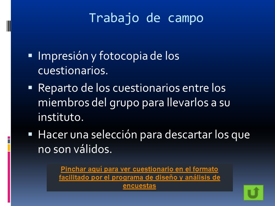 Trabajo de campo Impresión y fotocopia de los cuestionarios.