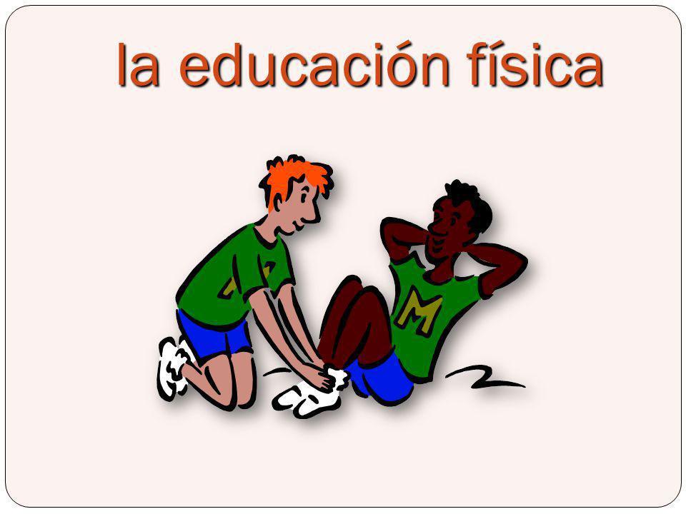 la educación física Phys Ed