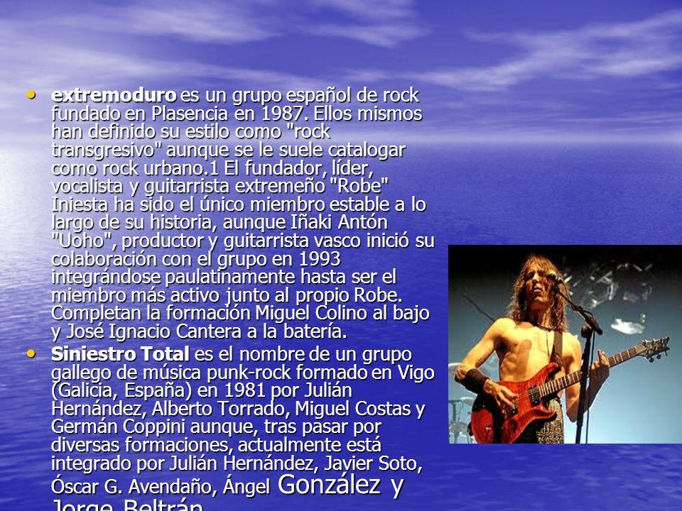 extremoduro es un grupo español de rock fundado en Plasencia en 1987