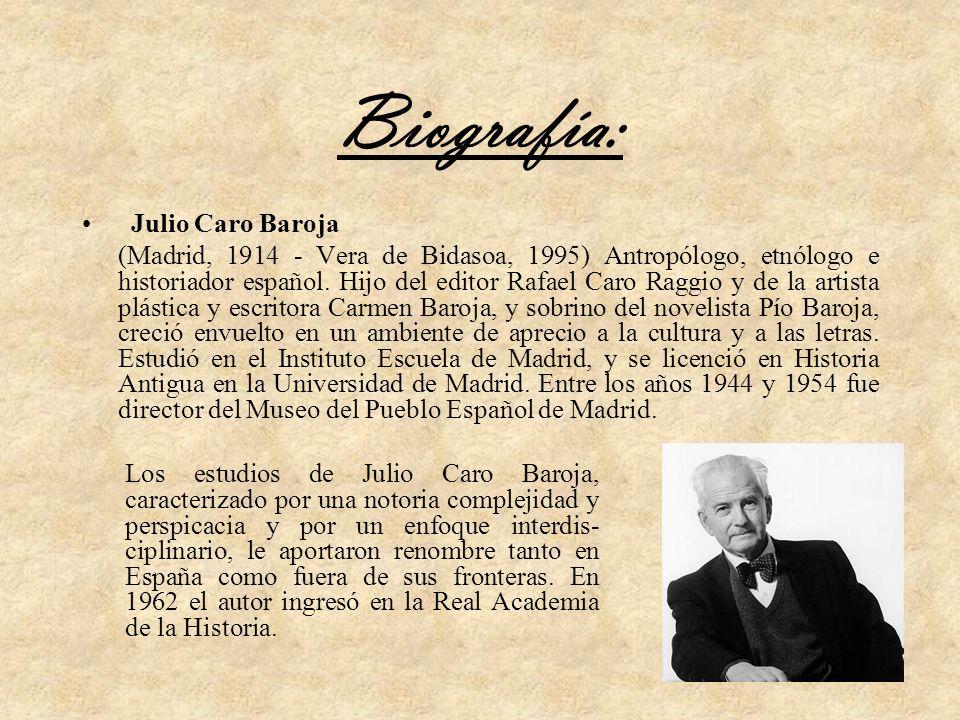 Biografía: Julio Caro Baroja