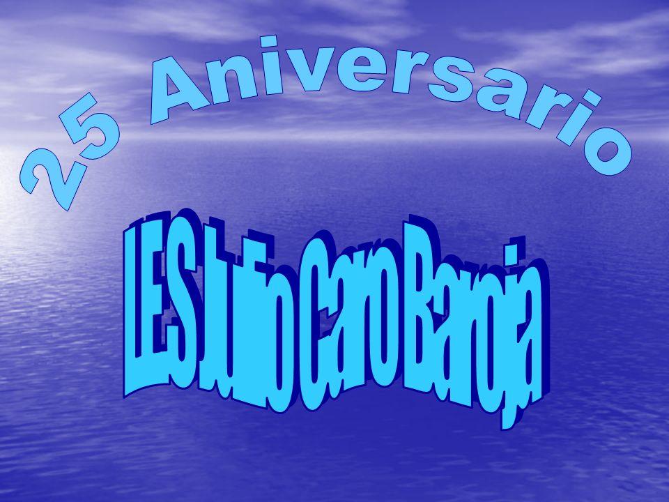 25 Aniversario I.E.S Julio Caro Baroja