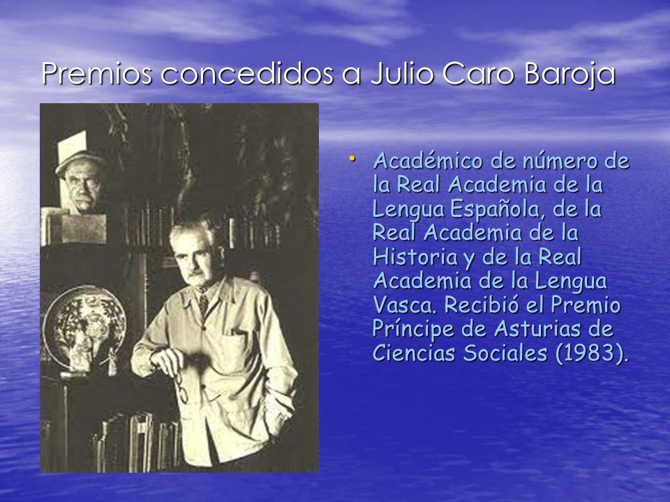 Premios concedidos a Julio Caro Baroja