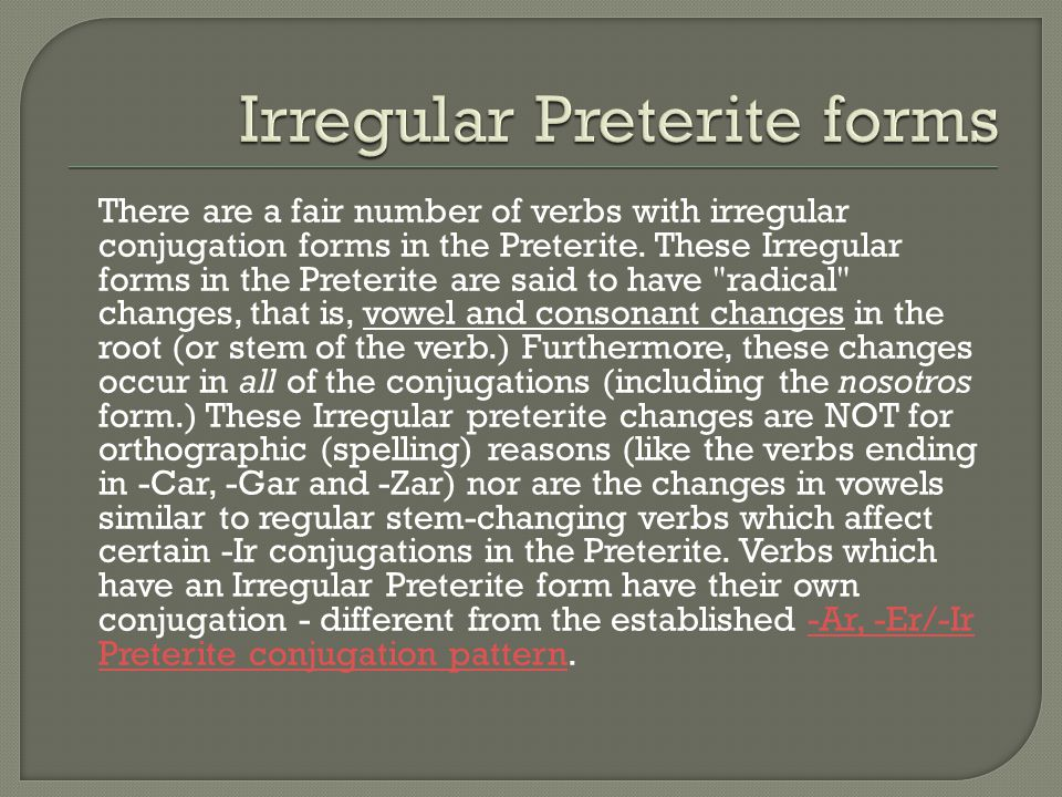 Irregular Preterite forms