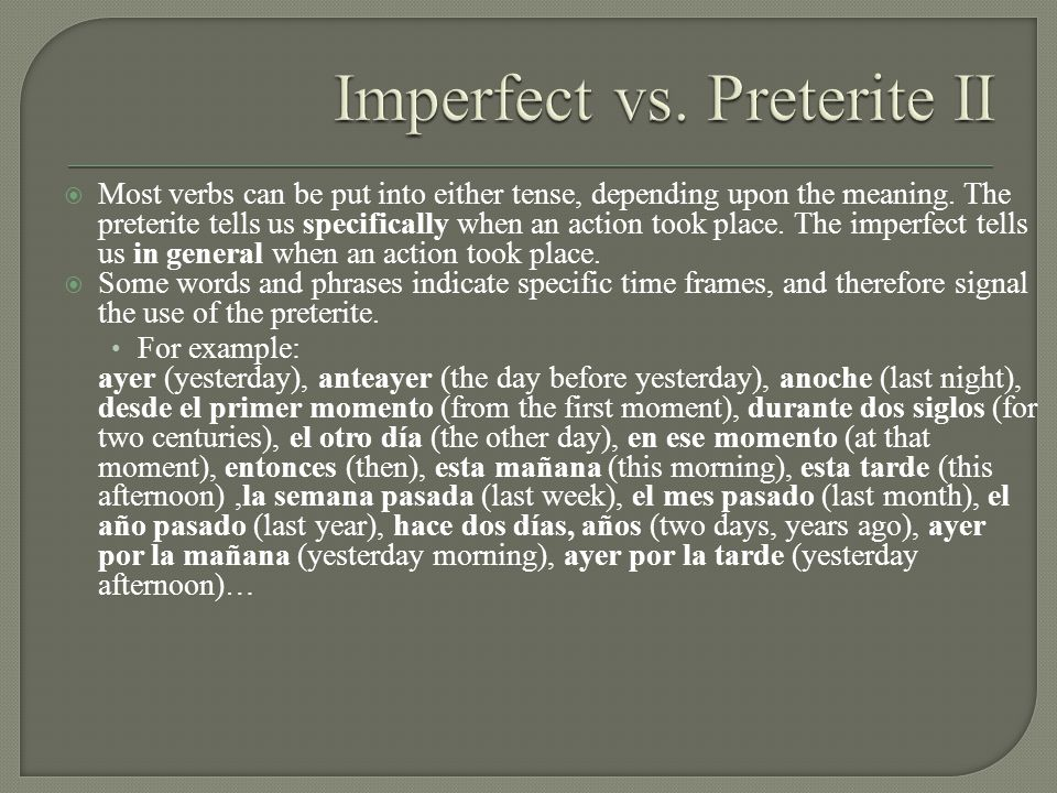 Imperfect vs. Preterite II