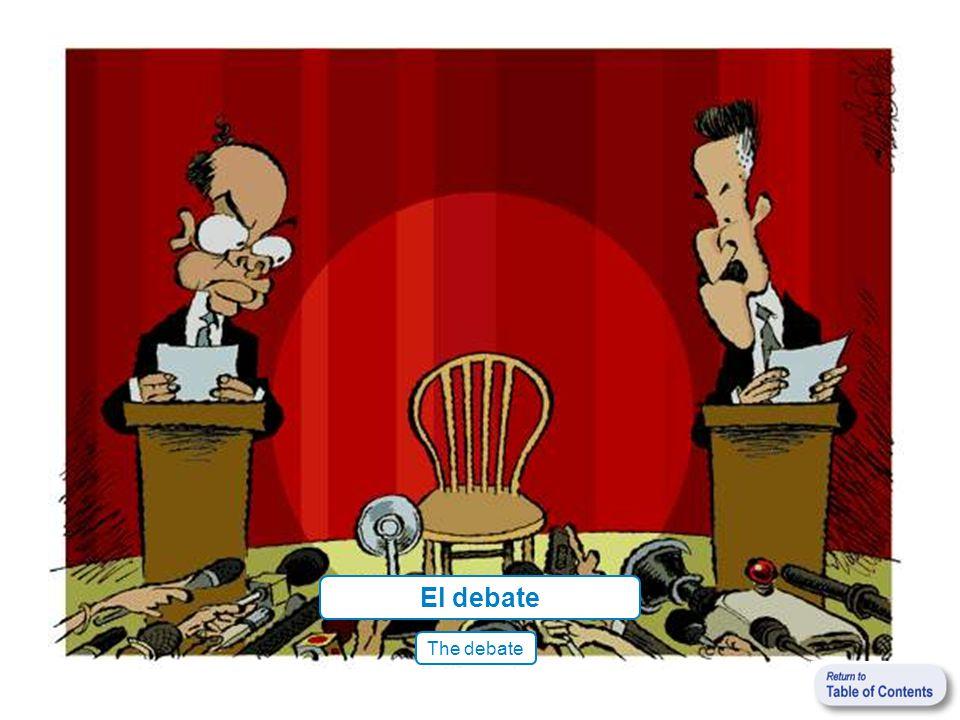 El debate The debate