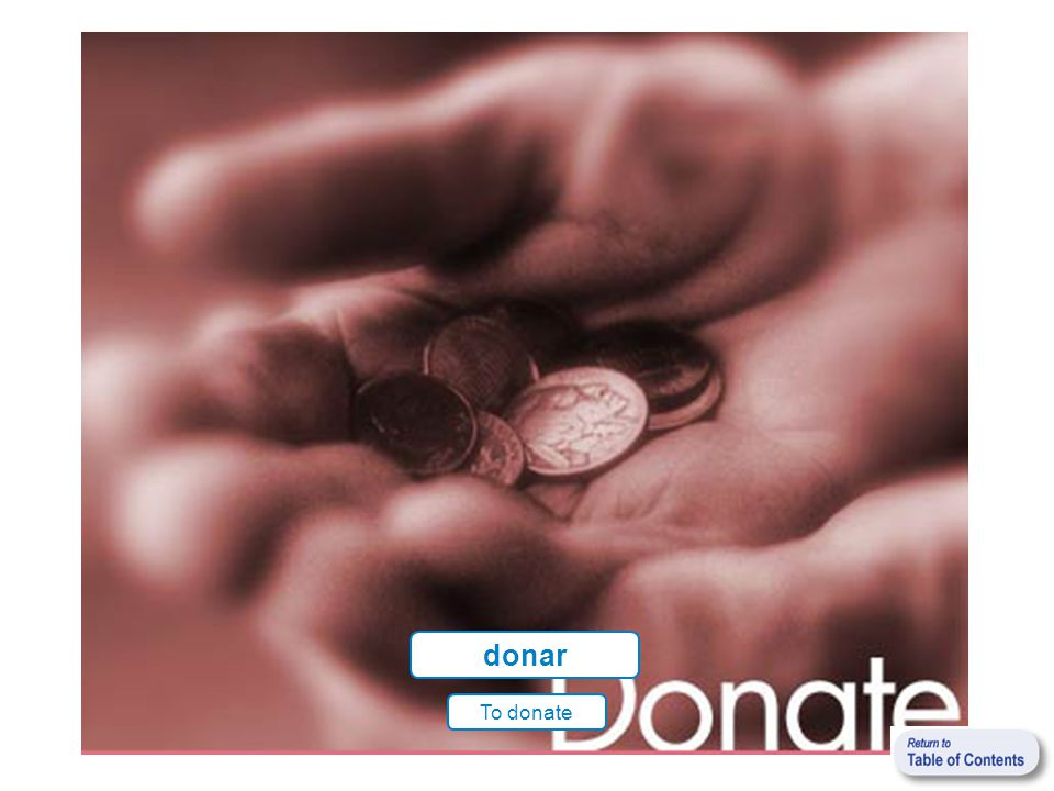 donar To donate