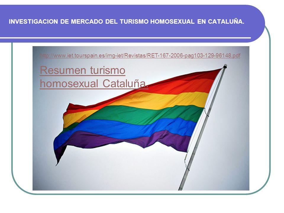 INVESTIGACION DE MERCADO DEL TURISMO HOMOSEXUAL EN CATALUÑA.