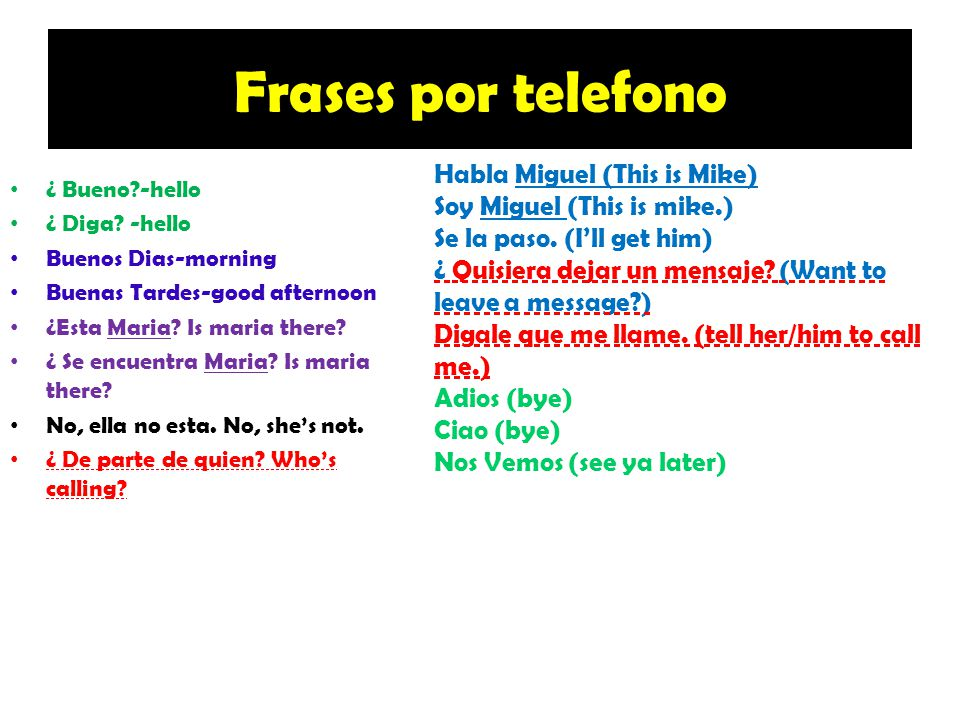 Frases por telefono Habla Miguel (This is Mike)