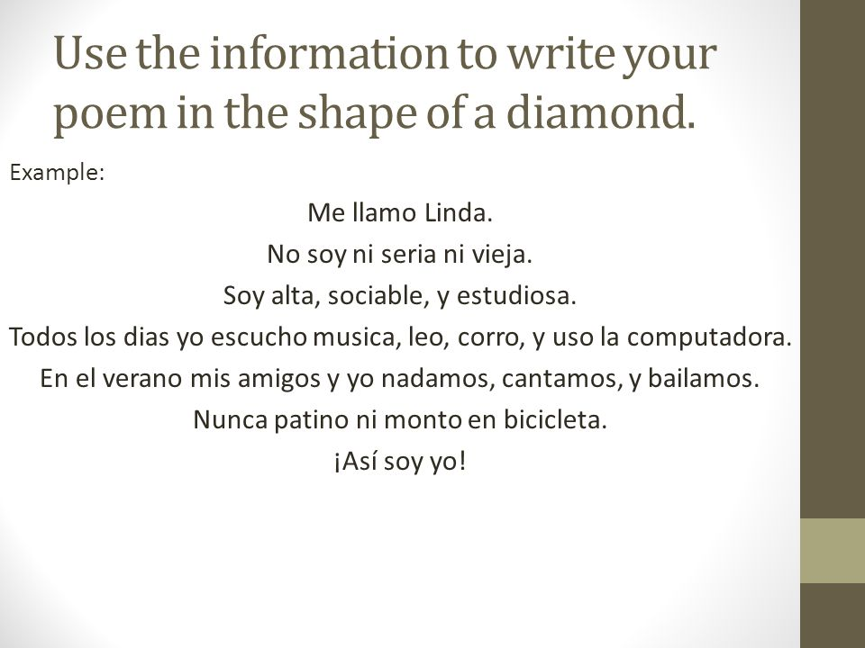 Use the information to write your poem in the shape of a diamond.