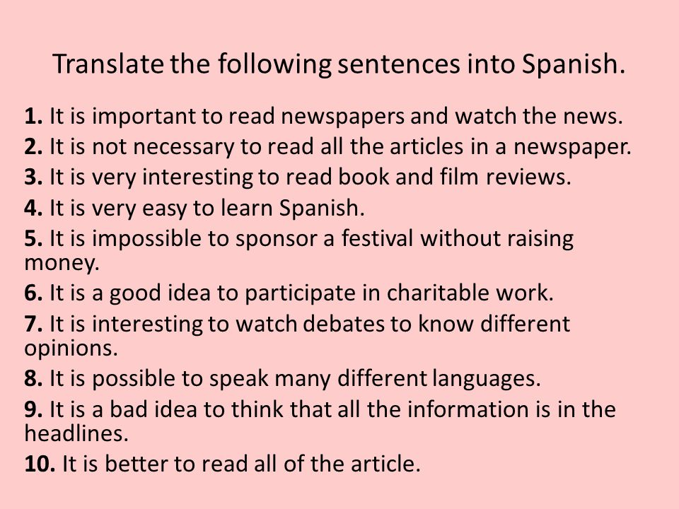 Translate the following sentences into Spanish.