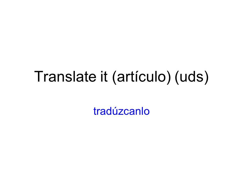 Translate it (artículo) (uds)