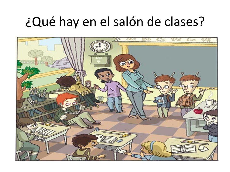 ¿Qué hay en el salón de clases