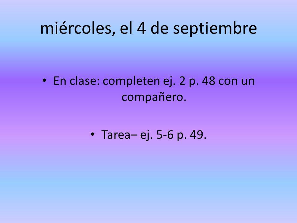 miércoles, el 4 de septiembre