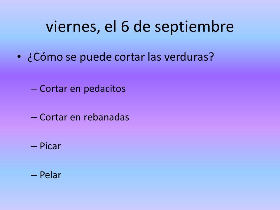 viernes, el 6 de septiembre