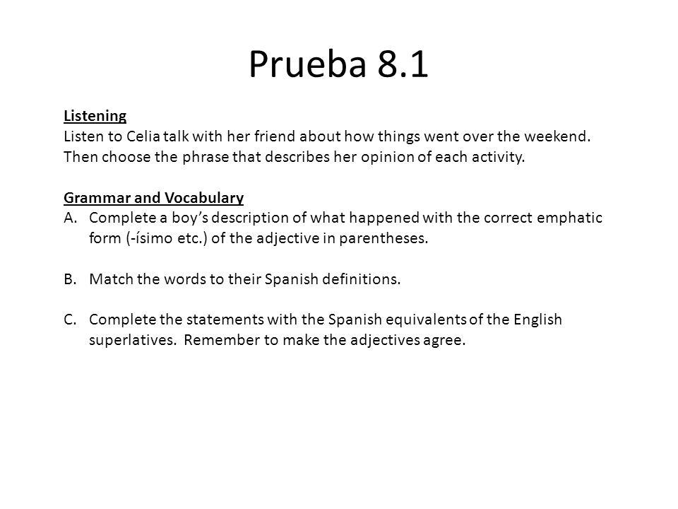 Prueba 8.1 Listening.