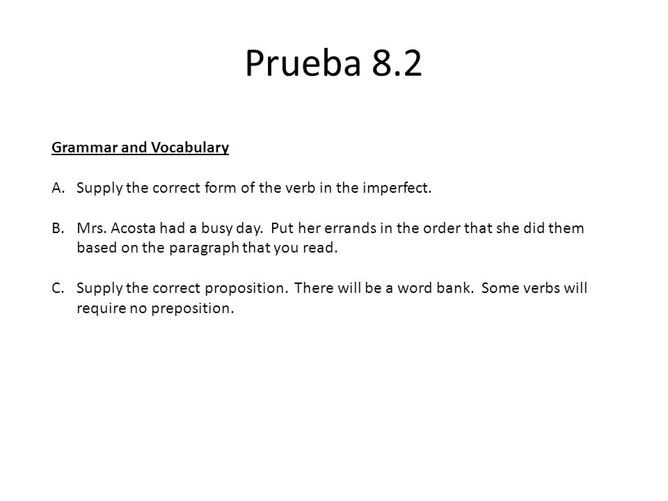 Prueba 8.2 Grammar and Vocabulary