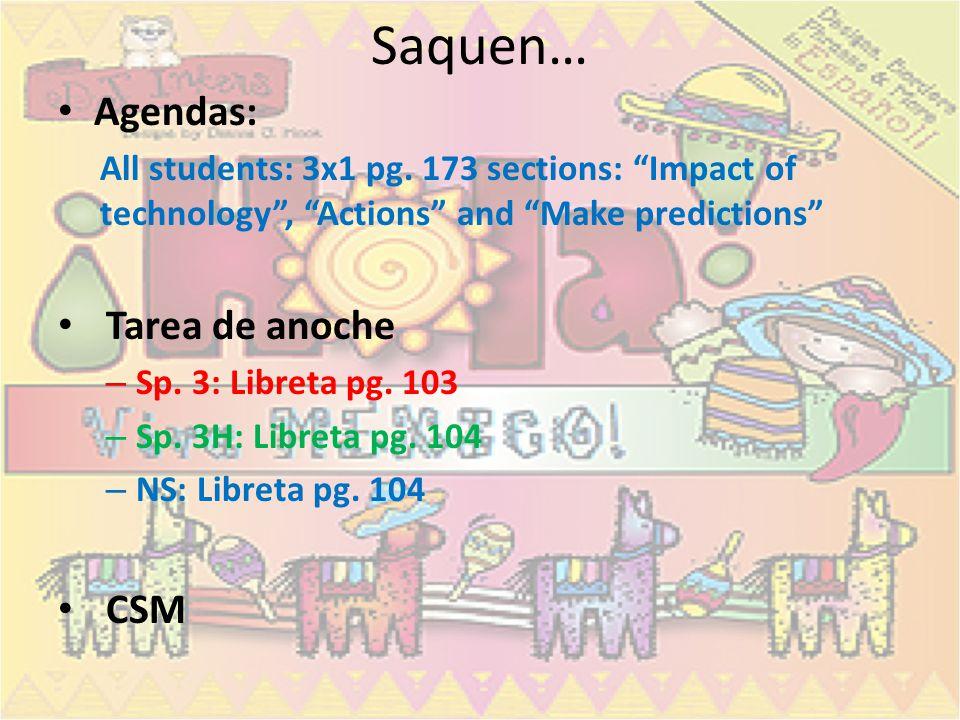Saquen… Agendas: Tarea de anoche CSM