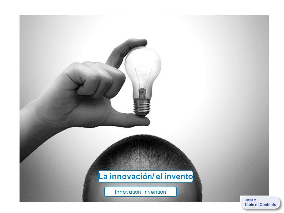 La innovación/ el invento