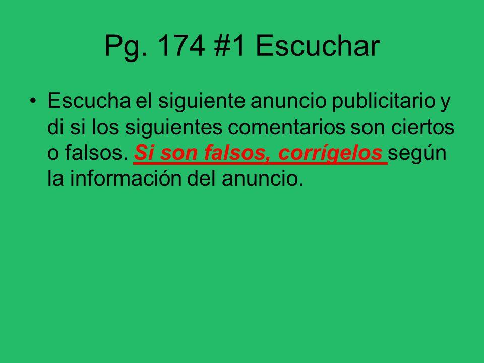 Pg. 174 #1 Escuchar