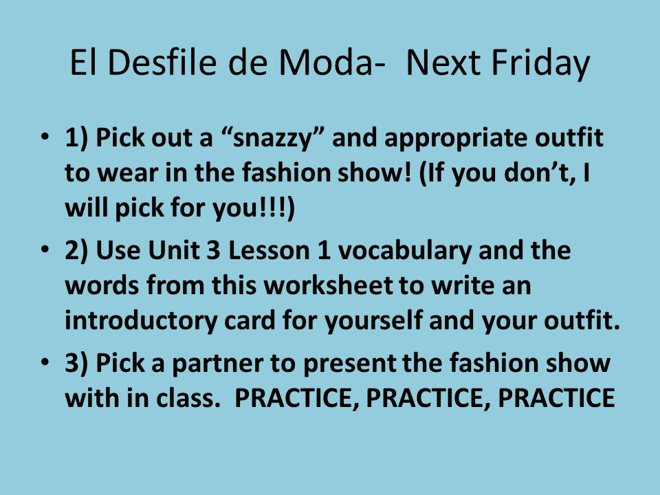 El Desfile de Moda- Next Friday