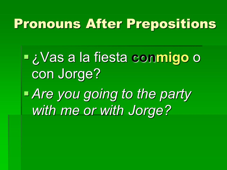 Pronouns After Prepositions
