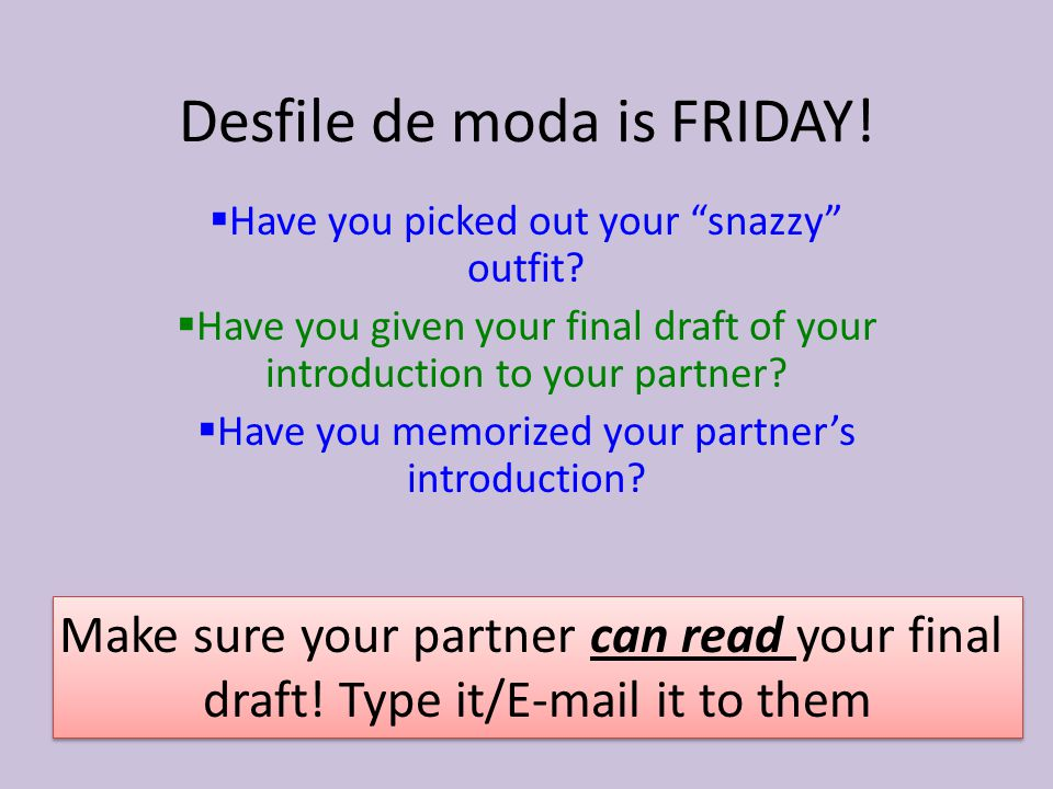 Desfile de moda is FRIDAY!