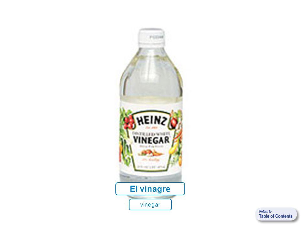 El vinagre vinegar