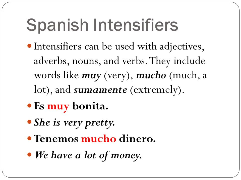 Spanish Intensifiers