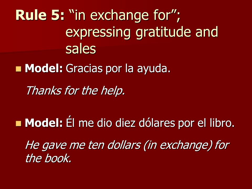 Rule 5: in exchange for ; expressing gratitude and sales