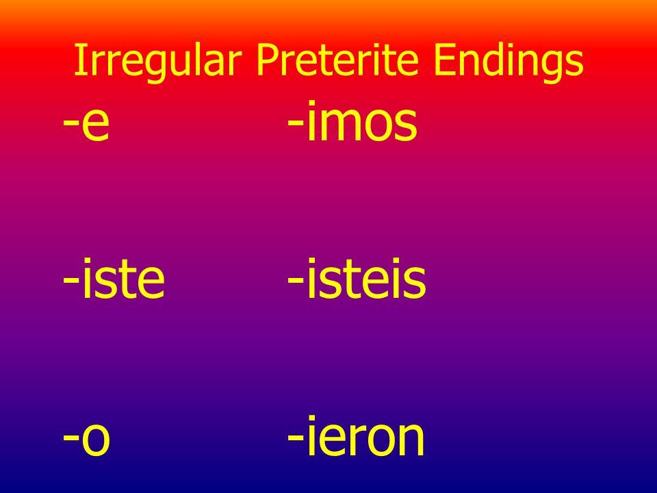Irregular Preterite Endings