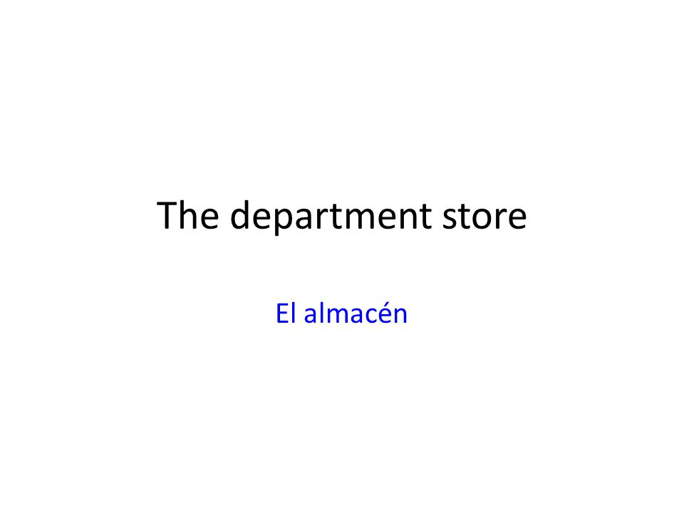 The department store El almacén