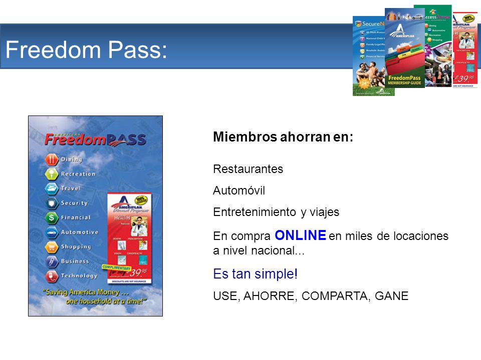 The Company Freedom Pass: Miembros ahorran en: Es tan simple!