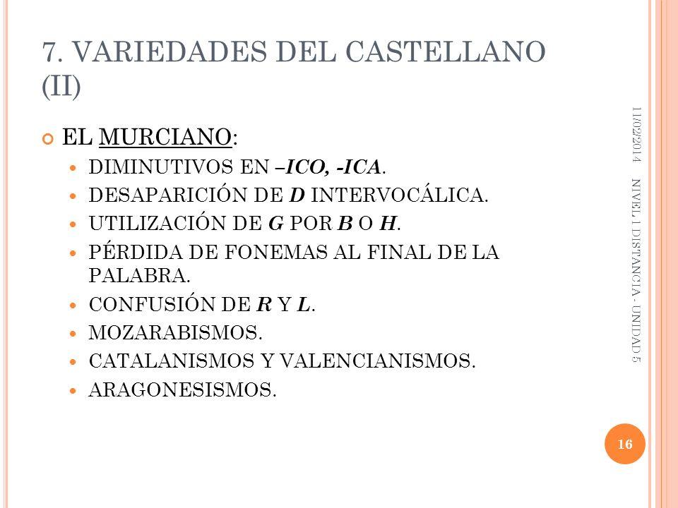 7. VARIEDADES DEL CASTELLANO (II)