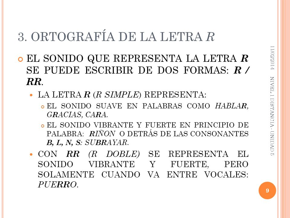 3. ORTOGRAFÍA DE LA LETRA R